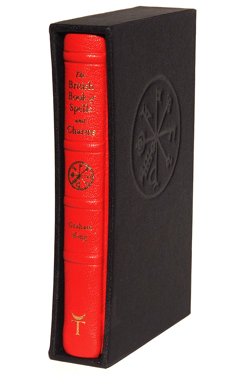 The British Book of Spells and Charms by Graham King - Fine Edition in slip case