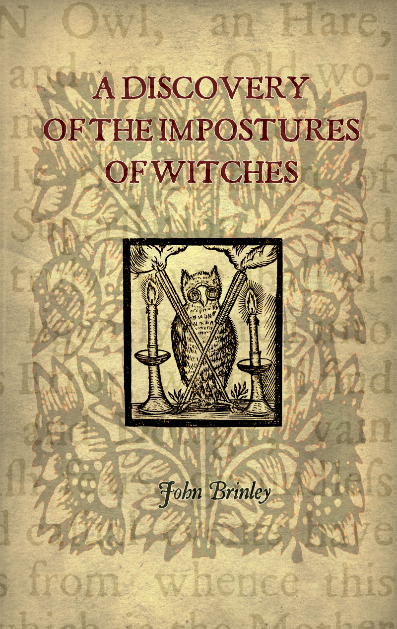 A Discovery of the Impostures of Witches and Astrologers  by John Brinley 1680 - Paperback Edition cover