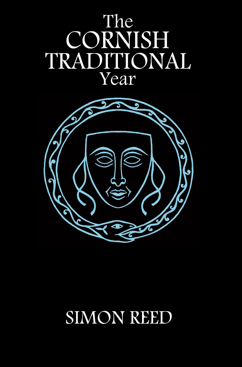 The Cornish Traditional Year by Simon Reed - Paperback Edition cover