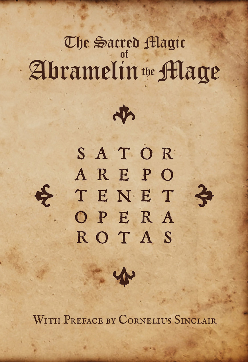 The Sacred Magic of Abramelin the Mage - Paperback Edition cover