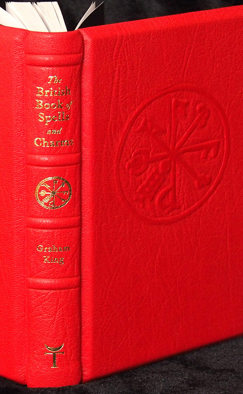 The British Book of Spells and Charms by Graham King - Fine Edition cover