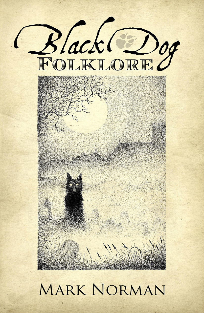 Black Dog Folklore by Mark Norman - Paperback Edition cover