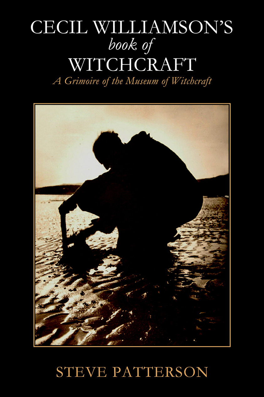 Cecil Williamsons Book of Witchcraft by Steve Patterson - Paperback Edition cover