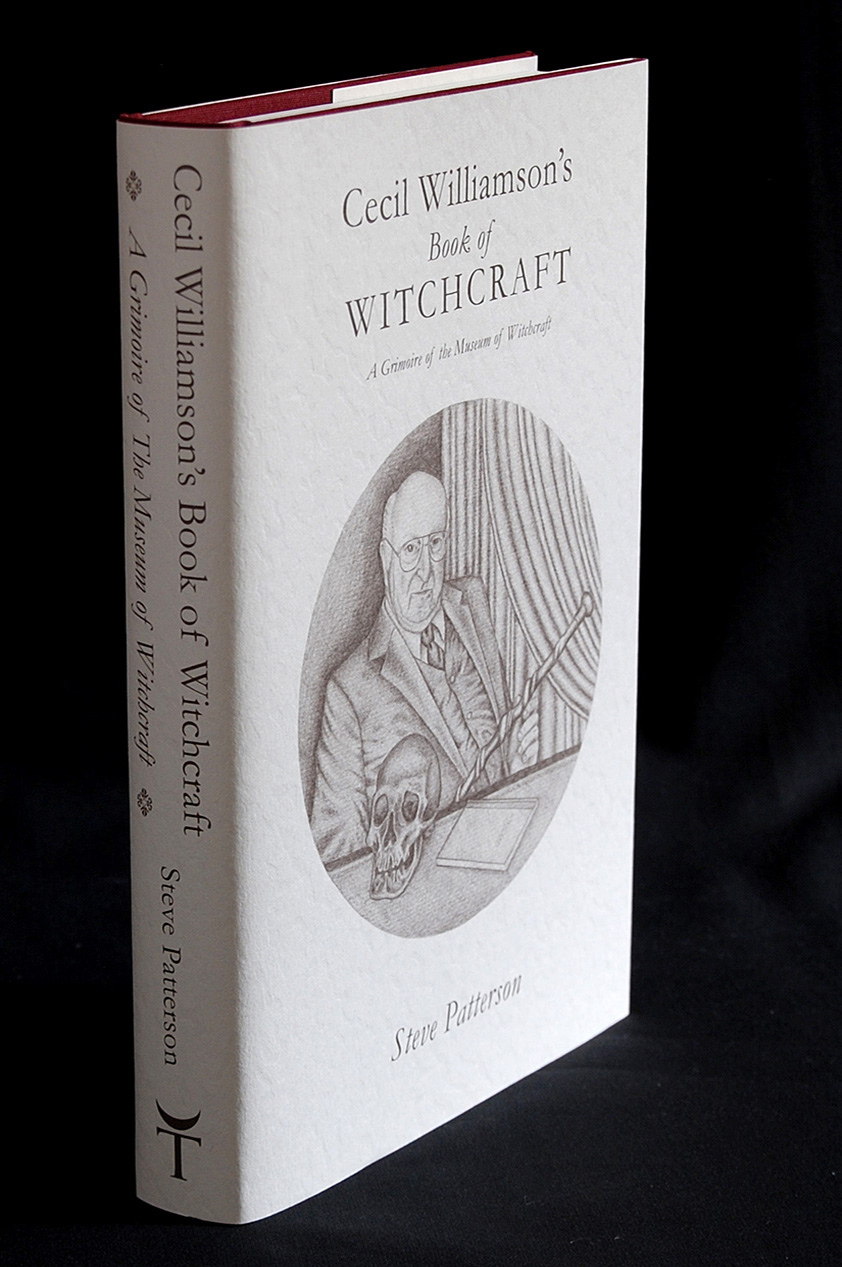 Cecil Williamsons Book of Witchcraft by Steve Patterson - Special Edition