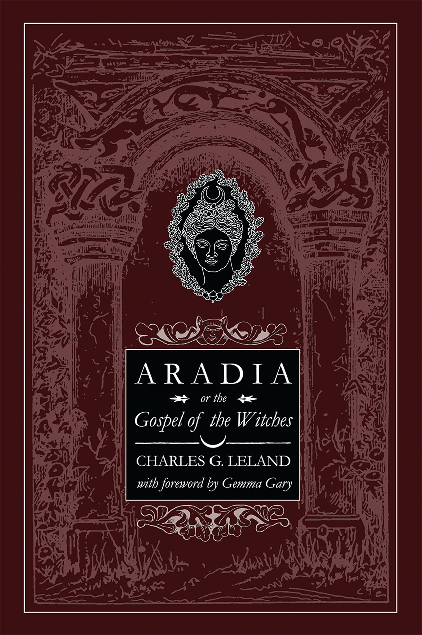 Aradia or The Gospel of the Witches - Paperback Edition front cover