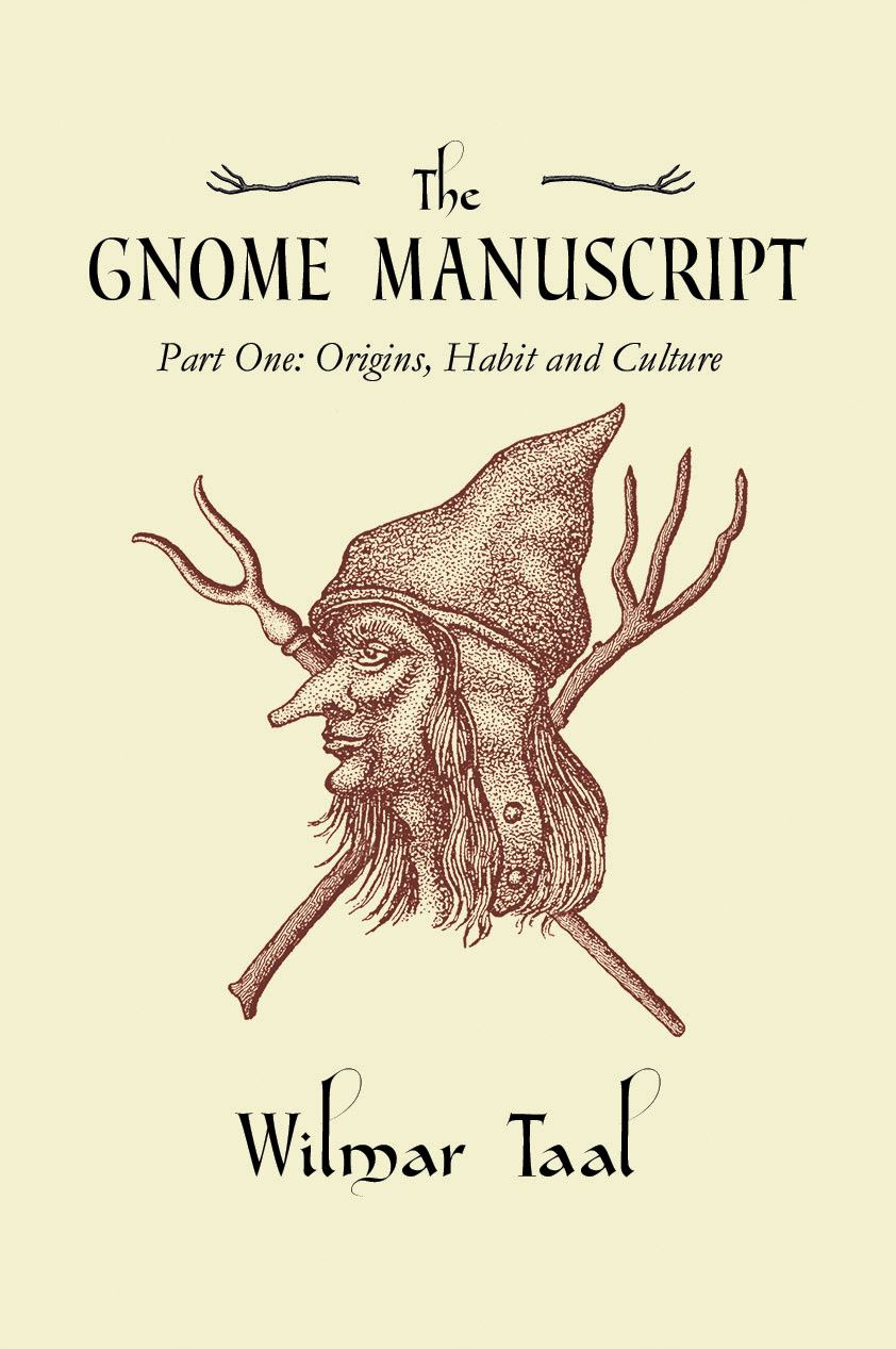 The Gnome Manuscript - part 1 by Wilmar Taal - Paperback Edition cover